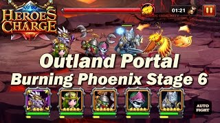 Heroes Charge Outland Portal Burning Phoenix Stage 6 (Wizard Doctor)