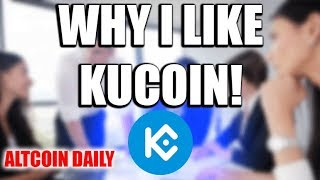 Why I Like KuCoin Exchange & KuCoin Shares!
