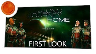 The Long Journey Home - First Look