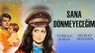 Sana Dönmeyeceğim (1969) - Türkan Şoray & Murat Soydan