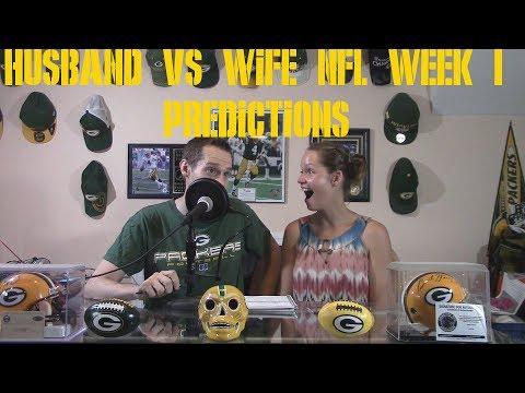 NFL 2018 Week 1 Predictions W/ My Wife!