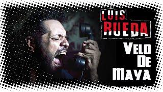 Velo de Maya - Luis Rueda