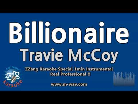 Travie McCoy-Billionaire (Ft. Bruno Mars) (1 Minute Instrumental) [ZZang KARAOKE]
