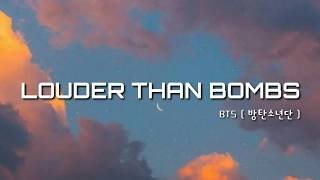 Download lagu BTS - LOUDER THAN BOMBS [ English Translation lyrics]