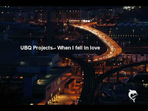 UBQ Project - When I fell in love