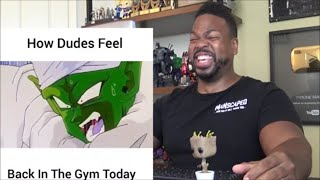 How Dudes Feel Getting Back In The Gym! - Reaction!