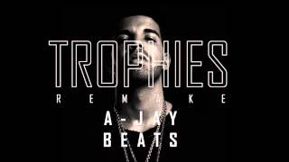 DRAKE - TROPHIES INSTRUMENTAL REMAKE | PRODUCED BY A-JAY BEATS