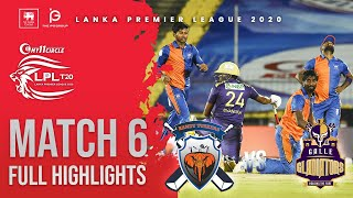 Match 6 | Galle Gladiators vs Kandy Tuskers | LPL2020 Full Highlight
