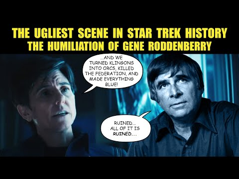 Star Trek Discovery Insults Gene Roddenberry | Ugliest Star Trek Scene EVER