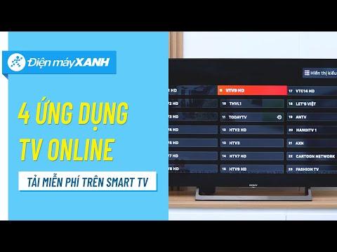 Top 4 ứng Dụng Xem Truyền Hình Miễn Phí Trên Smart TV • Điện Máy XANH