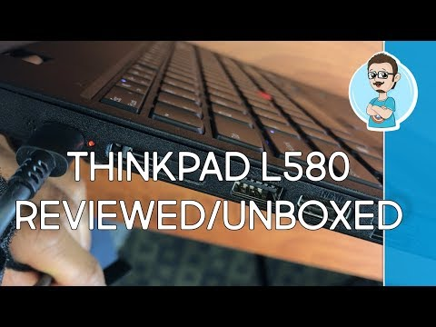 Lenovo ThinkPad L580 | Unboxing & Review | Business Laptop Under $1000