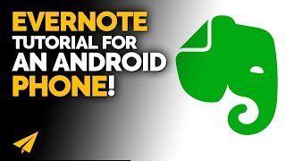 Android Evernote - How I use Evernote on my Android phone
