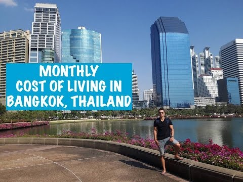 Cost of Living in Bangkok, Thailand: A Monthly Breakdown of All Expenses