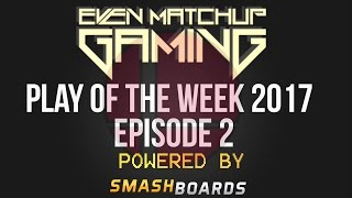 EMG Super Smash Bros. Play of the Week 2017 - Episode 2