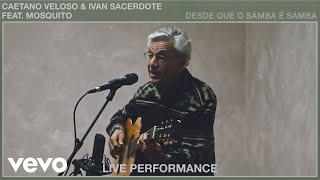 Desde Que O Samba É Samba (Live Performance) | Vevo