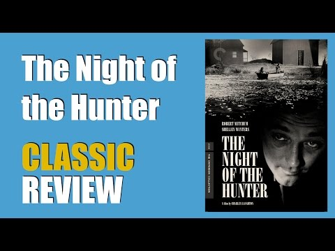 The Night of the Hunter Classic Movie Review