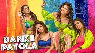 Banke Patola - Purva Mantri ft. Gima Ashi, Rugees Vini, Radhika Bangia | Ramji Gulati | Prateek G