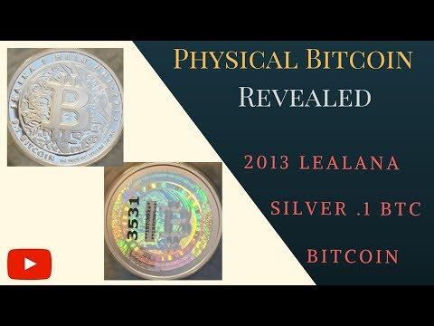 2013 Silver Lealana Bitcoin (.1 BTC)   Physical Bitcoin Revealed: Volume 4