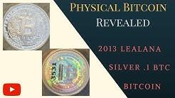 2013 Silver Lealana Bitcoin (.1 BTC) | Physical Bitcoin Revealed: Volume 4