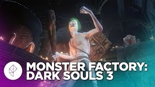 Monster Factory: Making a Rowdy, Dirty Boy in Dark Souls 3