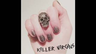 KILLER VIRGINS - Babes in Boyland