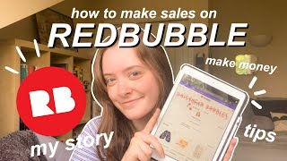 How to Make Money on Redbubble | My Story | Make More Sales