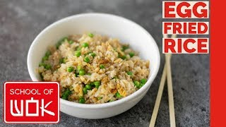 Super Simple Egg Fried Rice Recipe  Wok Wednesdays