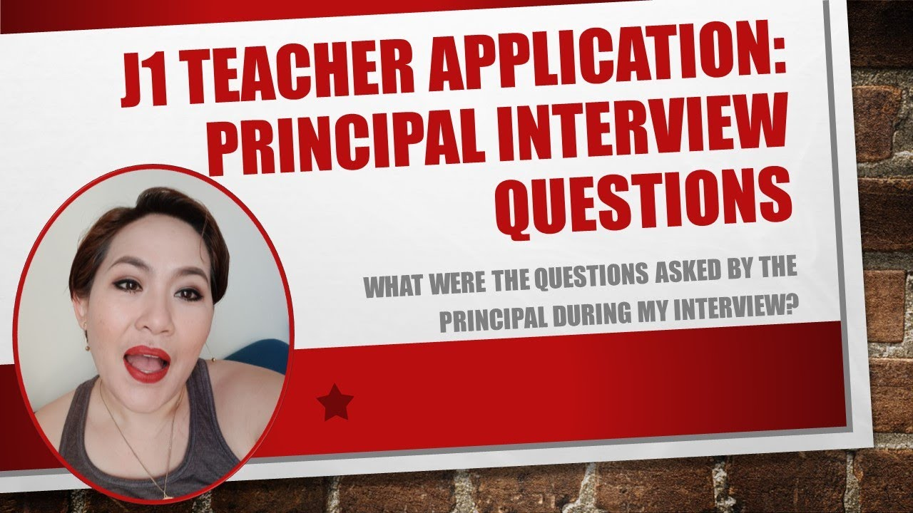 Principal Interview Questions during my Application as J1 Teacher - YouTube