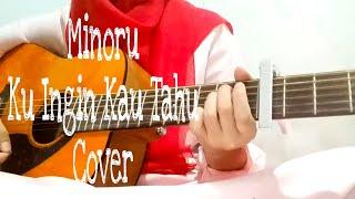 Gambar cover Minoru - Kuingin Kau Tahu (Cover)