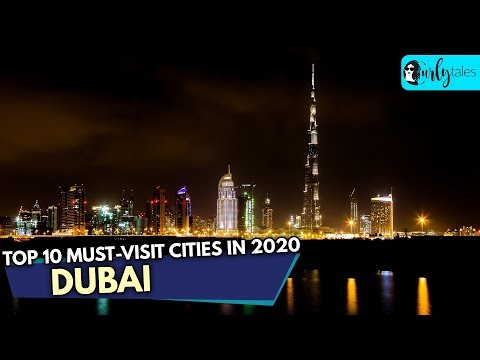 Dubai Among The Top 10 Must-Visit Cities in 2020 | Curly Tales