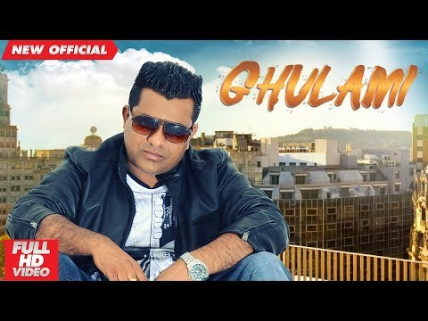 GHULAMI (Full Video) | RANJIT RANA | New Punjabi Songs 2018 | AMAR AUDIO