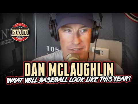 Dan McLaughlin talks baseball in 2020, what happens when a player tests + & more [Rizzuto Show]