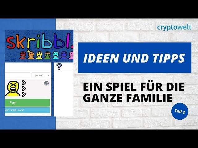 Ideen und Tipps - Spiel für die ganze Familie - Teil 3