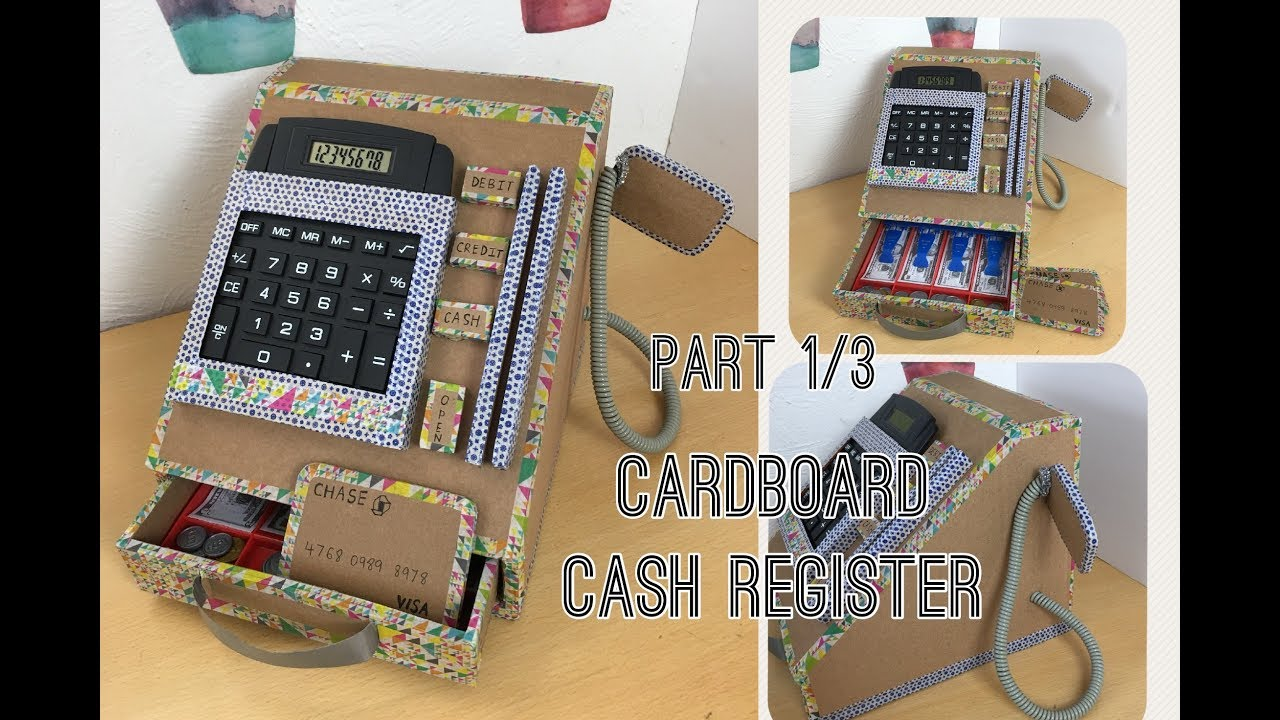 Diy Cardboard Cash Register Part 1 3 Youtube