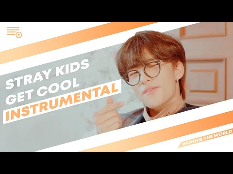 Stray Kids - Get Cool | Official Instrumental