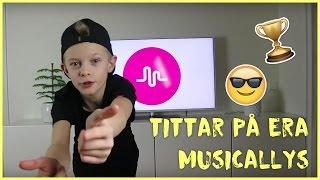 TITTAR PÅ ERA MUSICALLYS!