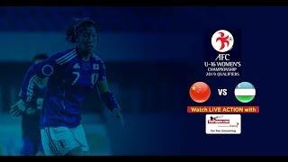 China v Uzbekistan – AFC U16 Women's Championship 2019 Qualifiers