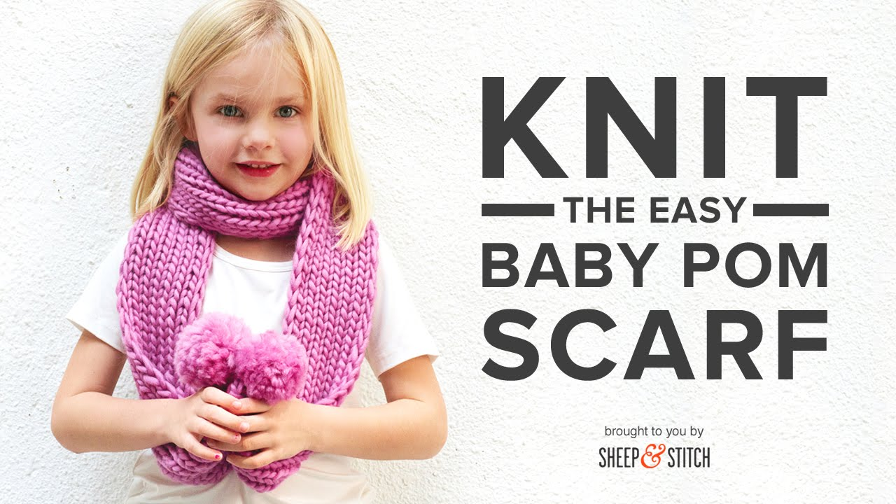 How to Knit the Baby Pom Scarf - YouTube