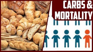 What is the Relationship Between Carbohydrate Intake and Death?