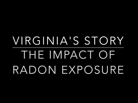 Virginia's Story- The Impact of Radon Exposure