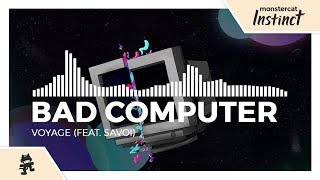 Cover images Bad Computer - Voyage (feat. Savoi) [Monstercat Release]