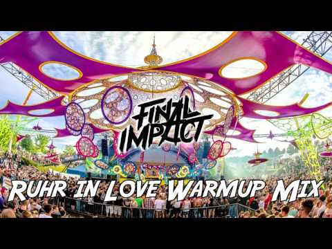 Ruhr in Love Warmup Mix by Final Impact