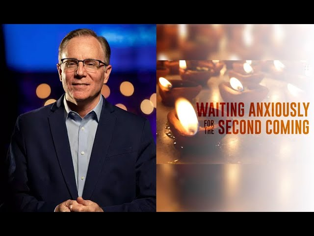 Waiting Anxiously for the Second Coming, Pastor David Welch
