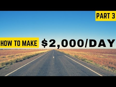 Affiliate Marketing for Beginners – The Road to $2,000 a Day: Part 3