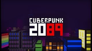 CuberPunk 2089 Trailer | Welcome to Cube City