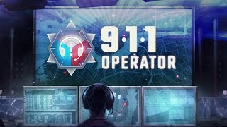 911 Operator - Saving The City by Phone!... Ish (911 Operator Game / Gameplay