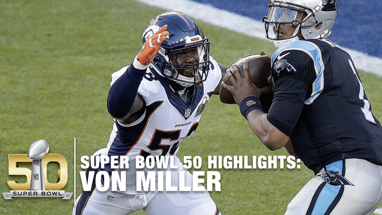 Von Miller Super Bowl 50 Mvp Highlights Panthers Vs Broncos Nfl Youtube