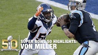 Von Miller Super Bowl 50 MVP Highlights | Panthers vs. Broncos | NFL