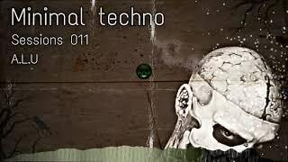 Minimal techno Oscuro ALU DJ Set #11  Dark Techno, Ambient terror, etc   Salta, Argentina. 011