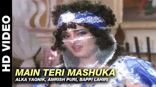 Main Teri Mashuka - Aaj Ka Arjun   Alka Yagnik, Amrish Puri, Bappi Lahiri   Jaya Pradaan